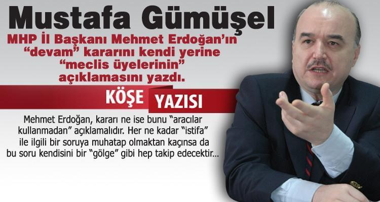 Mehmet Erdoğan'ın duruşu!.