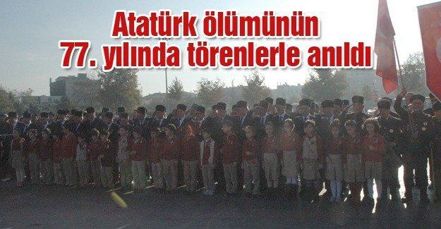 Atatürk ölümünün 77. yılında törenlerle anıldı