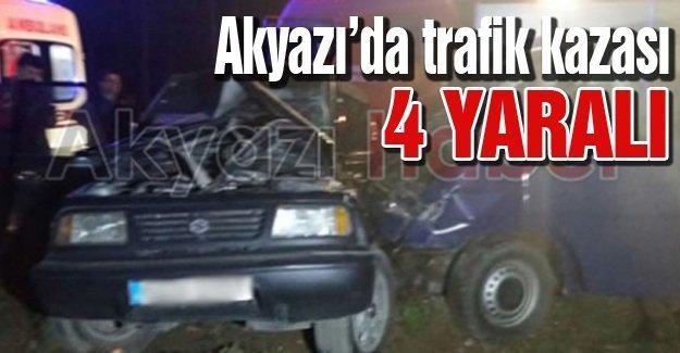 Akyazı'da meydana gelen trafik kazasında 4 kişi yaralandı