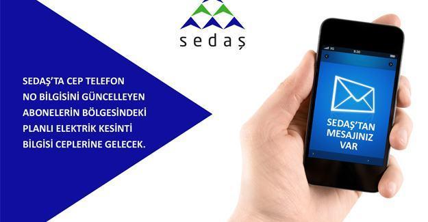 SEDAŞ'ta SMS ile kesinti bildirme dönemi