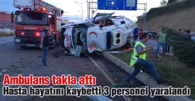 Ambulans takla attı: 1 ölü 3 ağır yaralı
