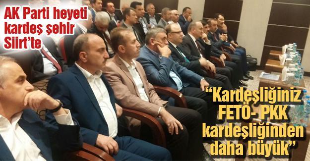 AK Parti heyeti kardeş şehir Siirt'te