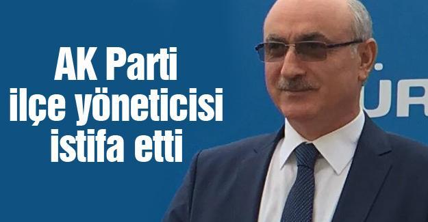 AK Parti İlçe yöneticisi istifa etti