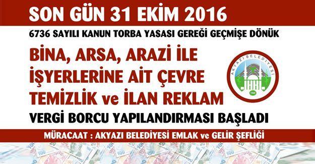 Akyazı Belediyesi'nden vergi mükelleflerine uyarı