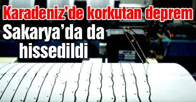 Karadeniz'de korkutan deprem