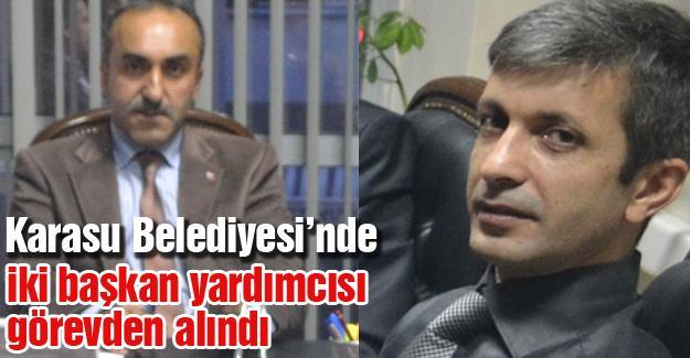 Karasu Belediyesi'nde iki başkan yardımcısı görevden alındı