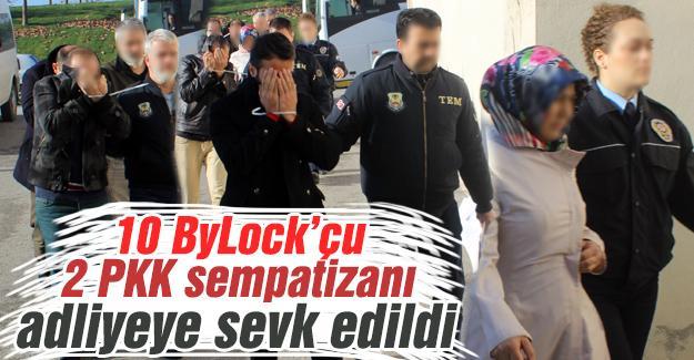 10 ByLock'çu, 2 PKK sempatizanı adliyeye sevk edildi
