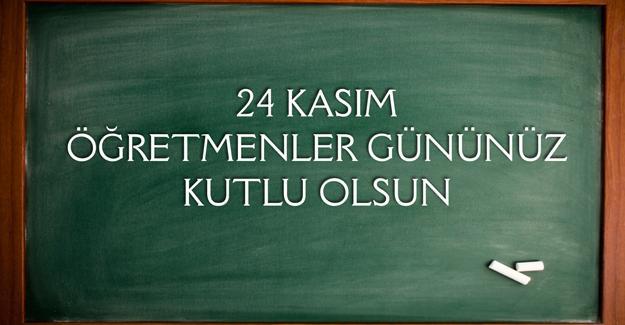 24 Kasım Öğretmenler Günü Kutlama Programı
