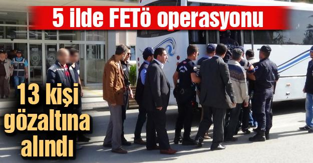 5 ilde FETÖ operasyonu