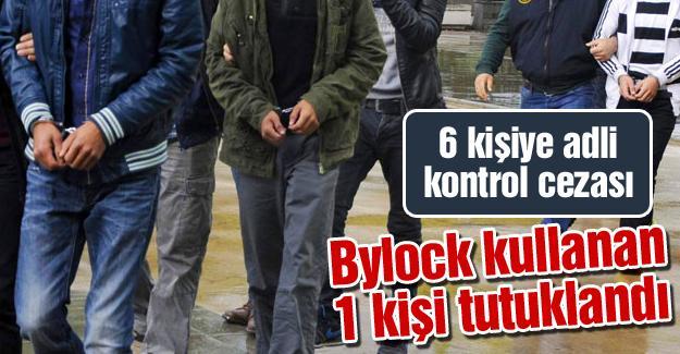 Bylock kullanan 1 kişi tutuklandı