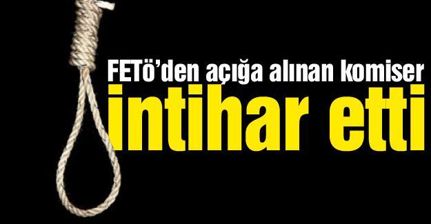 FETÖ'den açığa alınan komiser intihar etti