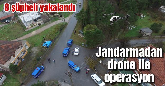 Jandarmadan drone ile operasyon