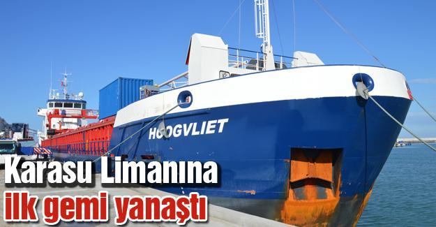 Karasu Limanına ilk gemi yanaştı