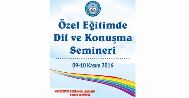 Öğretmenlere dil ve konuşma semineri verilecek
