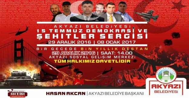 Akyazı'da 15 Temmuz şehit ve gazileri anısına fotoğraf sergisi açılacak