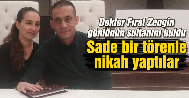 Doktor Fırat Zengin gönlünün sultanını buldu