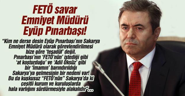 FETÖ savar Emniyet Müdürü Eyüp Pınarbaşı!…