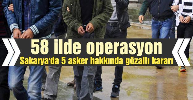 Sakarya'da 5 asker hakkında gözaltı kararı