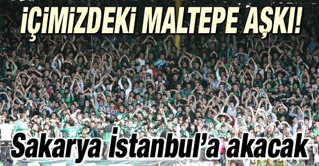 Sakaryasporlular Maltepe'ye akın edecek!