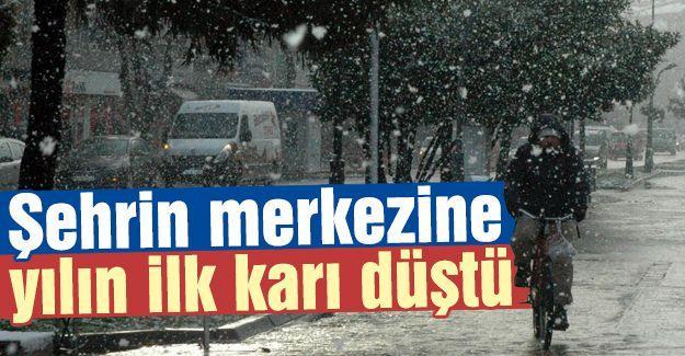 Şehrin merkezine ilk kar düştü