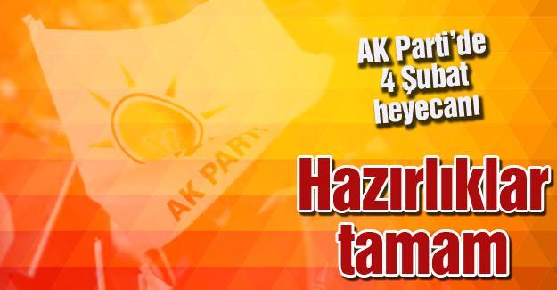 AK Parti'de 4 Şubat heyecanı