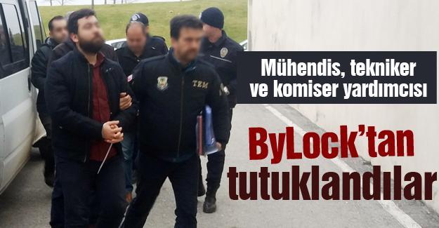 ByLock'tan tutuklandılar