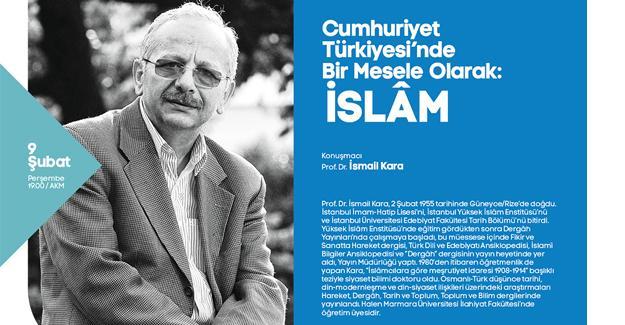 Prof. Dr. İsmail Kara konferansa katılacak