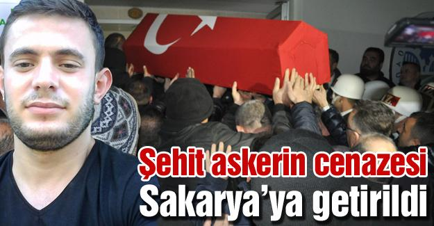 Şehit askerin cenazesi Sakarya'ya getirildi