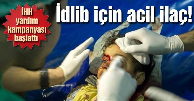 İdlib için acil ilaç!