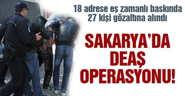 Sakarya'da DEAŞ operasyonu!