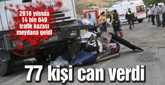2016 yılında 14 bin 649 trafik kazası meydana geldi