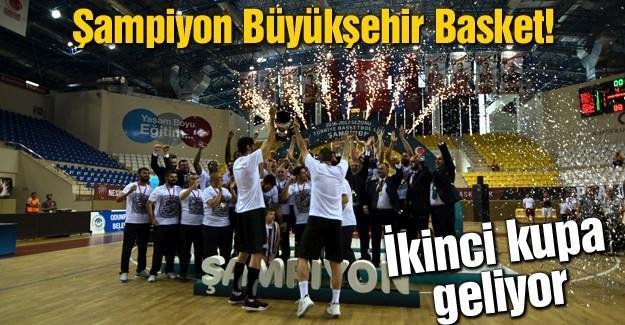 Şampiyon Büyükşehir Basket!