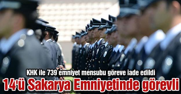 KHK ile 739 emniyet mensubu göreve iade edildi