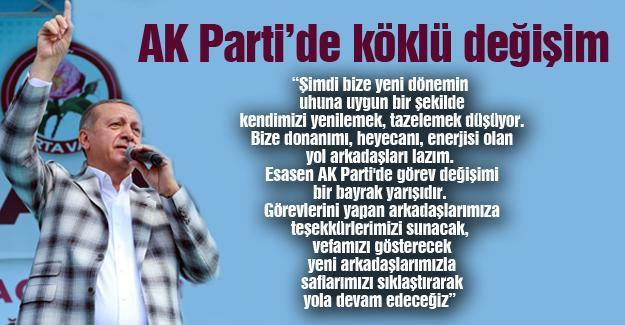 AK Parti'de köklü değişim