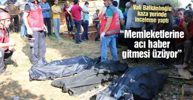 Vali Balkanlıoğlu kaza yerinde inceleme yaptı