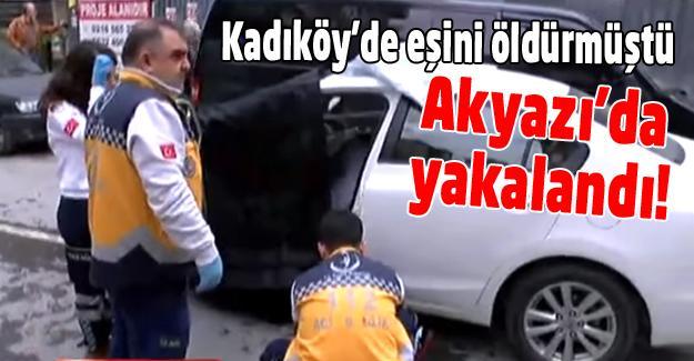 Aranan katil Akyazı'da yakalandı