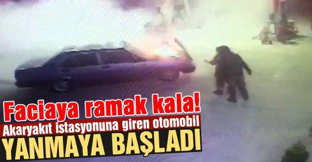 Akaryakıt istasyonuna giren otomobil yanmaya başladı