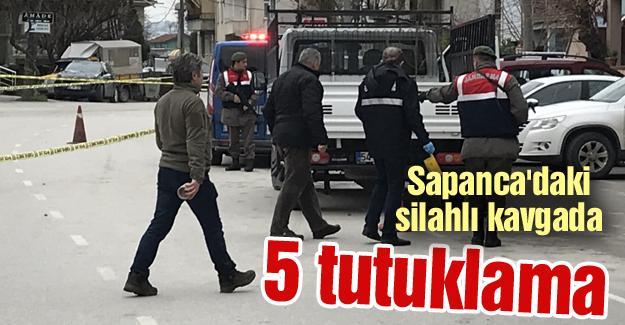 Sapanca'daki silahlı kavgada 5 tutuklama