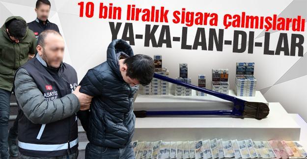 Sigara hırsızları yakalandı