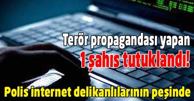 Terör propagandası tutuklattı!