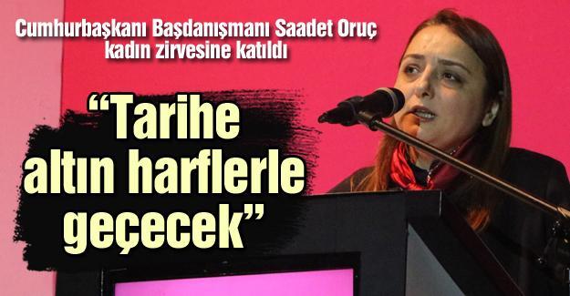 Cumhurbaşkanı Başdanışmanı Saadet Oruç kadın zirvesine katıldı