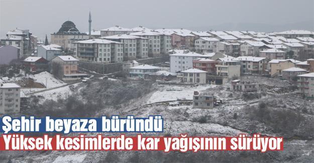 Şehir beyaza büründü