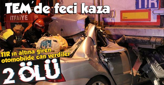 TEM'de feci kaza: 2 ölü