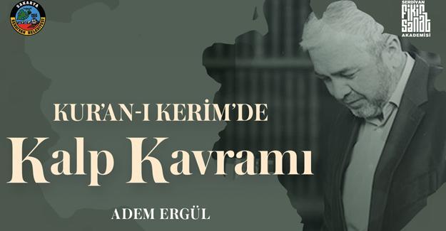 Anadolu'nun Akademisi Dr. Adem Ergül'ü ağırlayacak