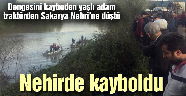 Dengesini kaybeden yaşlı adam traktörden Sakarya Nehri'ne düştü