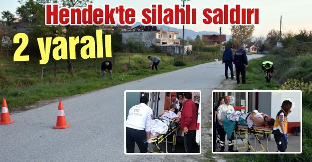 Hendek'te silahlı saldırı! 2 yaralı