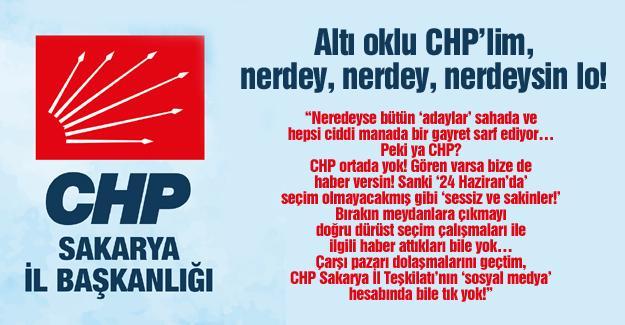 Altı oklu CHP'lim, nerdey, nerdey, nerdeysin lo!…
