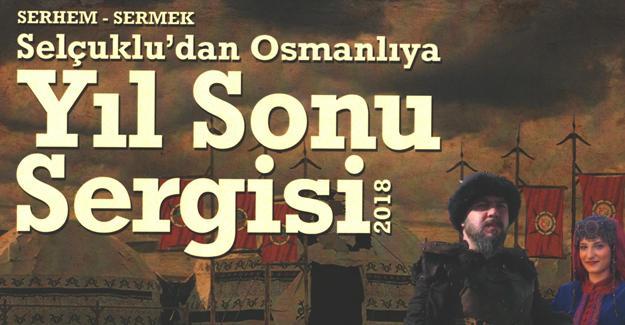 Selçuklu'dan Osmanlı'ya her şey bu sergide