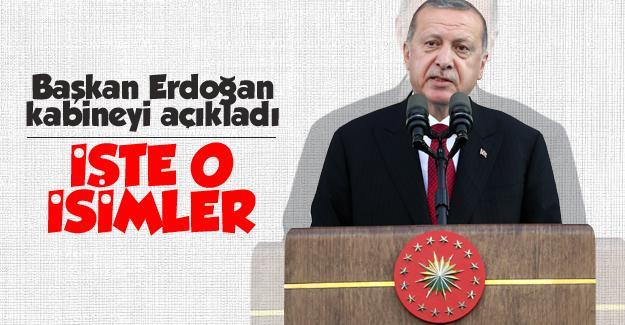 Başkan Erdoğan kabineyi açıkladı