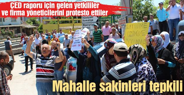 ÇED raporu için gelenleri yetkililer ve firma yöneticilerini protesto ettiler